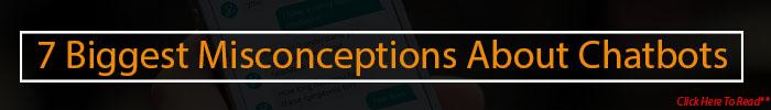 7 missconception about chatbot qss technosoft
