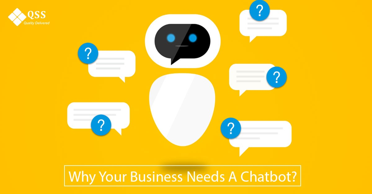 why your business needs chatbot