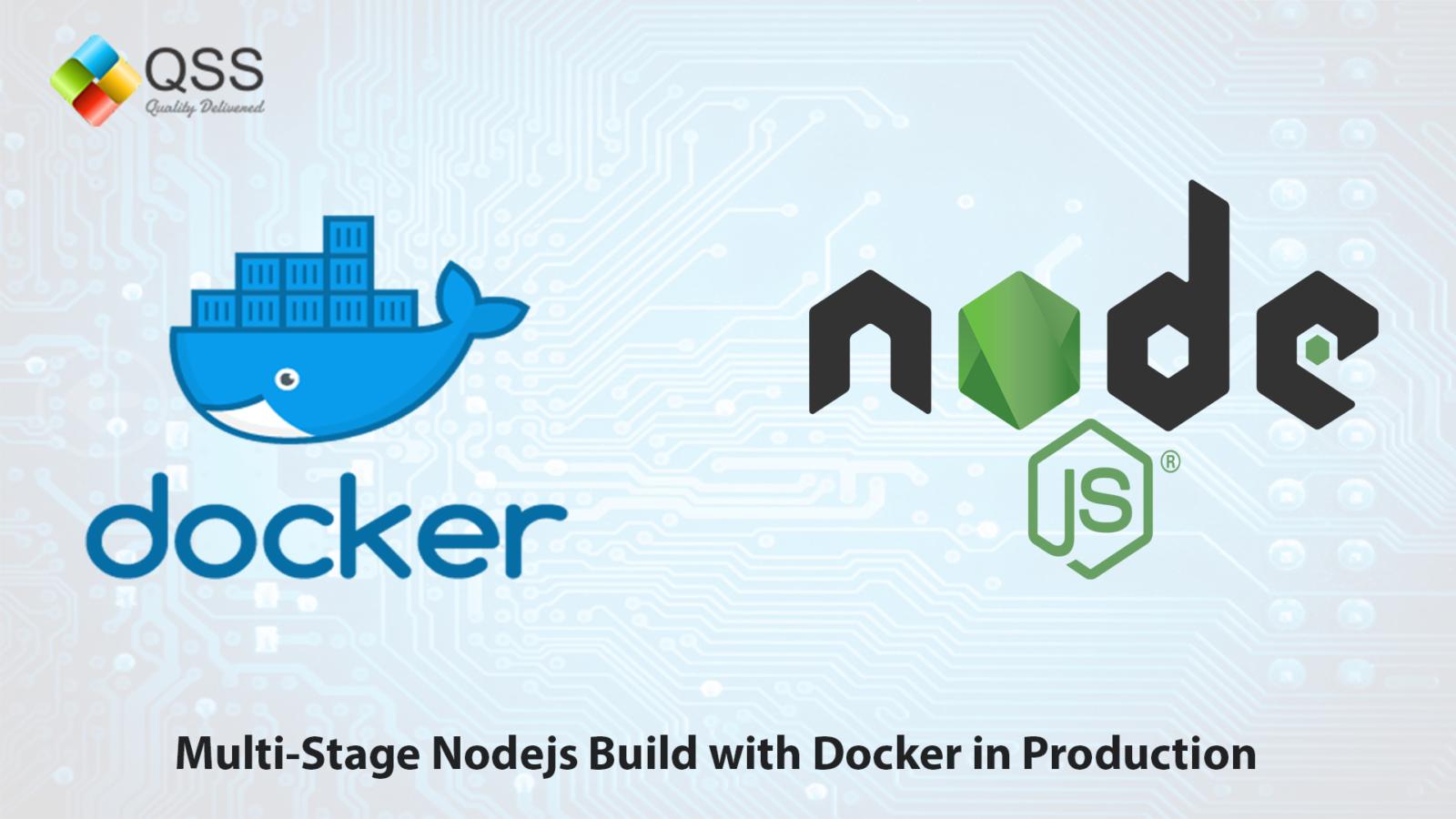 Multi-Stage Nodejs Build with Docker Archives -