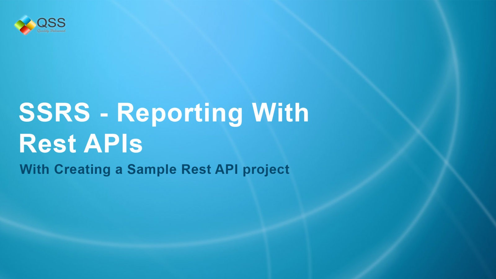 How to Perform SSRS - Reporting With Rest APIs?