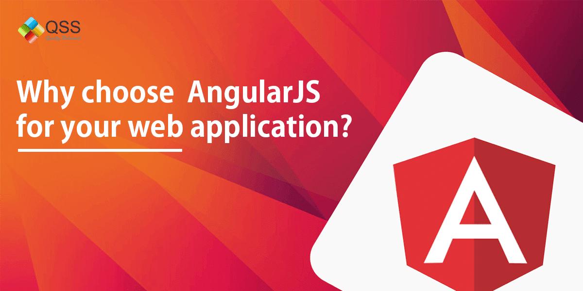 Why Is Angularjs Preferred For Web App Development?