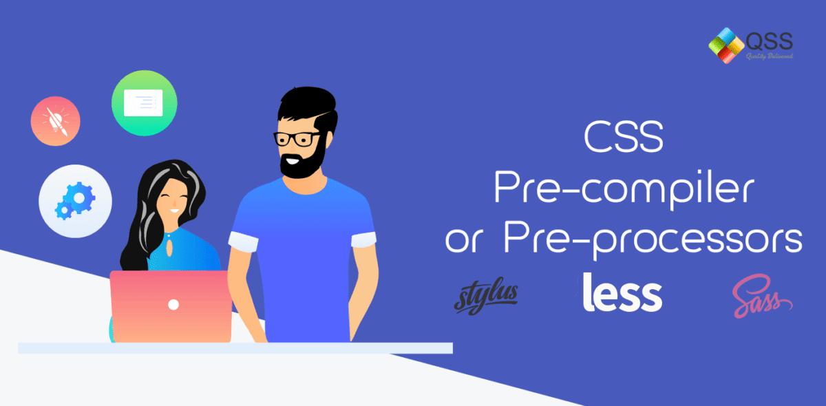 CSS Per Compiler or Pre Processor