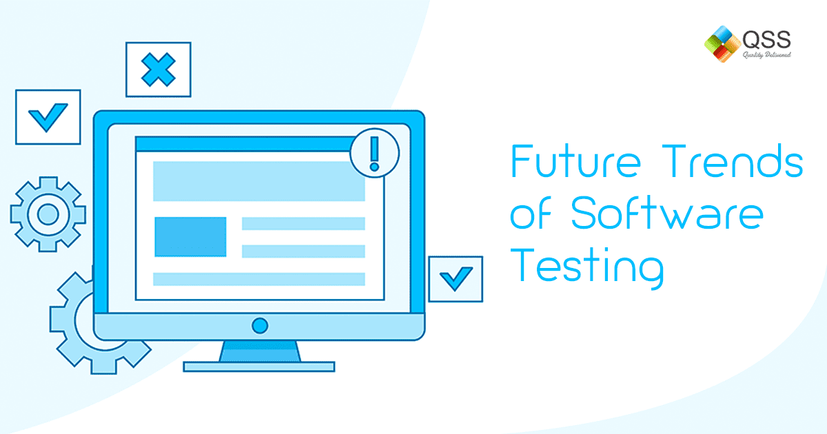 Future of Software Testing