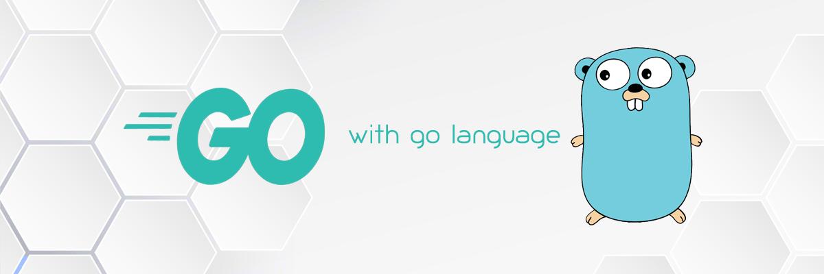 Go with Go Language