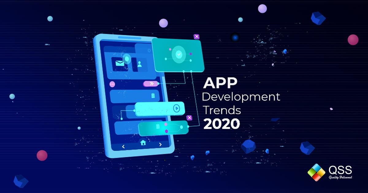 App Development Trends 2020