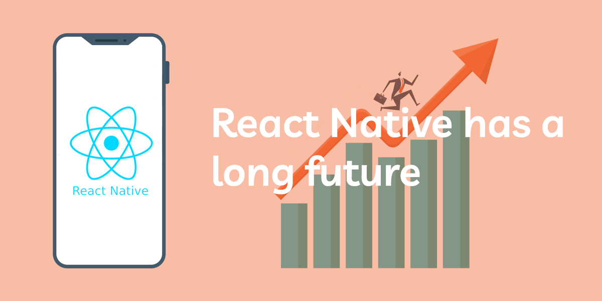 react native has a long future