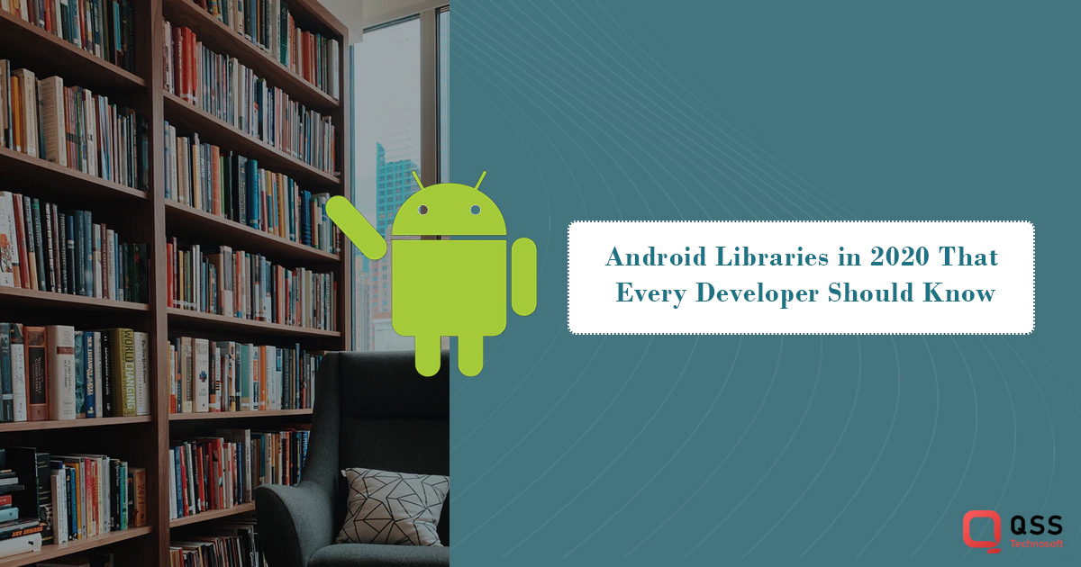 android libraries 2020