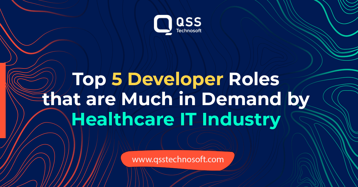 Developer role in healthcare