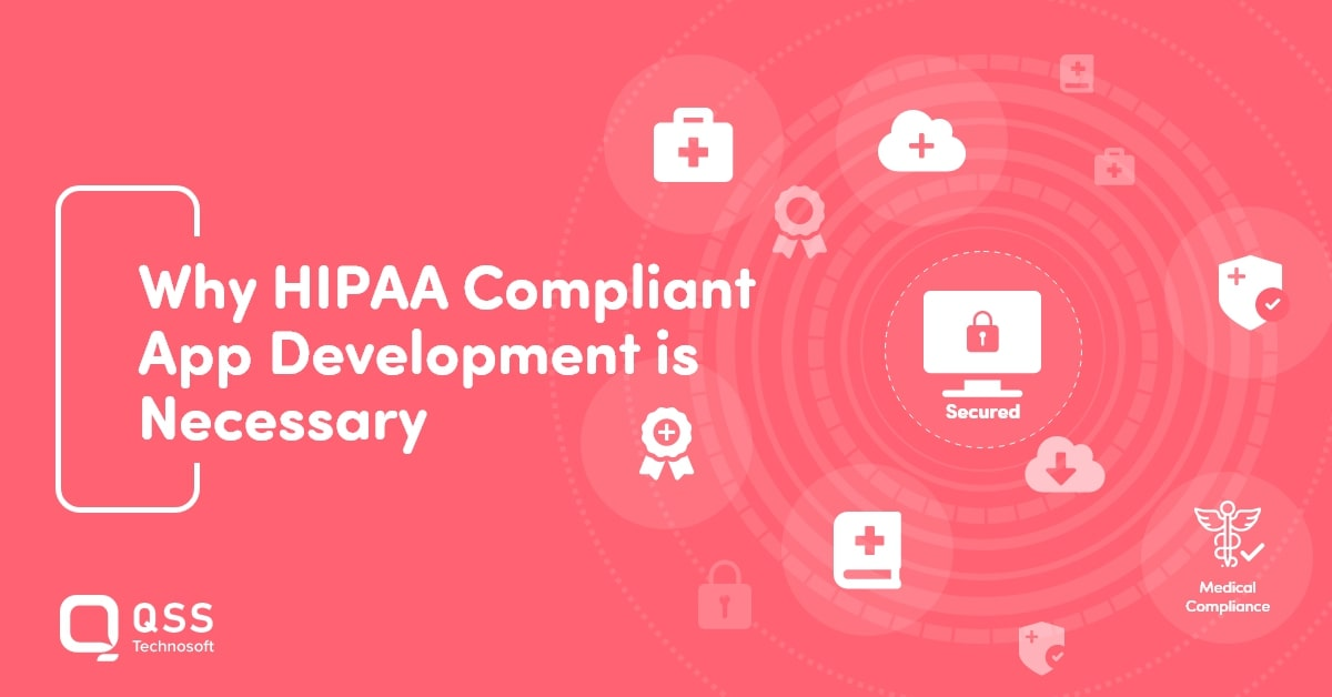 HIPAA Compliant App Development