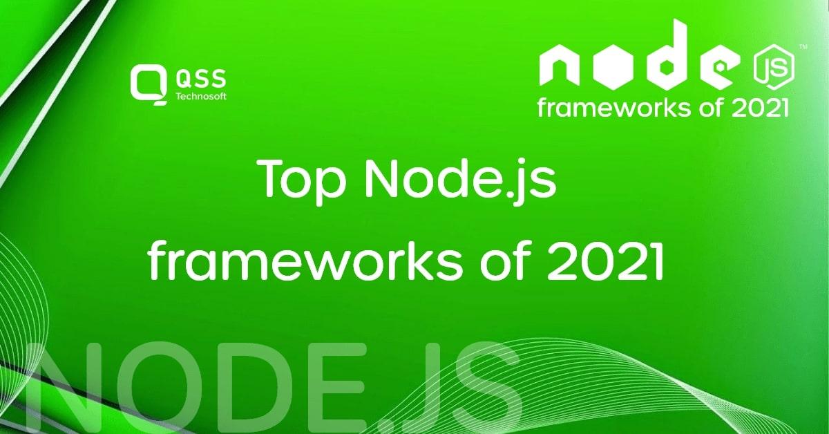 6 nodejs frameworks 2021