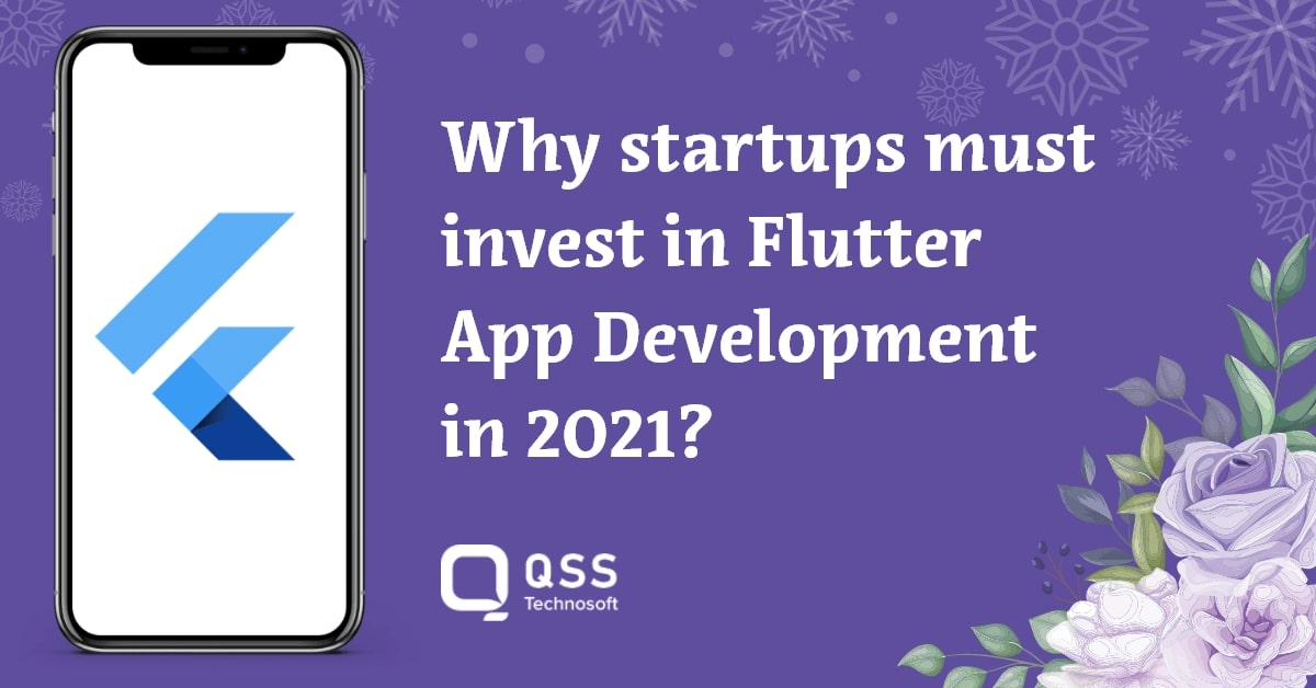 why startups invest in flutter development