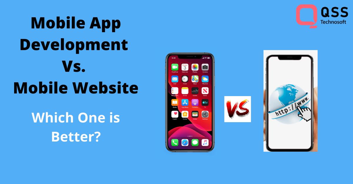 Mobile App Development Vs. Mobile Website
