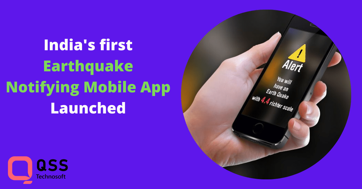 indian earthquake notifying mobile application