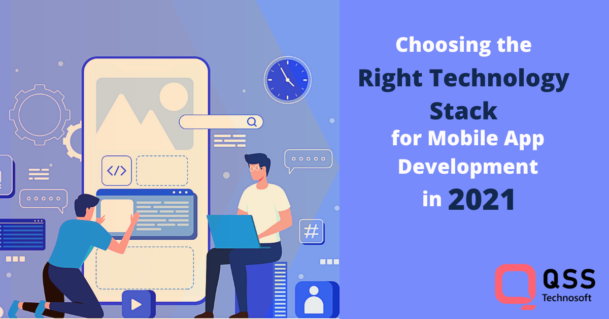 how to choose right technology stack for mobile app development